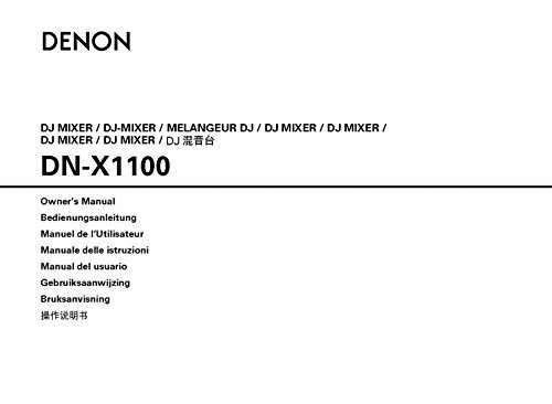 Denon DN-X1100 DJ Mixer Owners Instruction Manual Reprint [Plastic Comb]