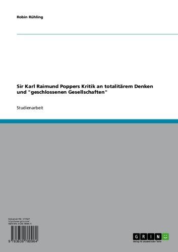 Sir Karl Raimund Poppers Kritik an totalitärem Denken und