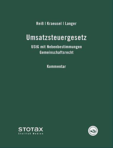 Umsatzsteuergesetz: UStG mit Nebenbestimmungen, Gemeinschaftsrecht. Kommentar