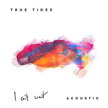 I Can't Wait (Acoustic)