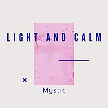Light and Calm Mystic, Vol. 2