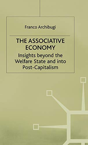 The Associative Economy: Insights beyond the Welfare State and into Post-Capitalism