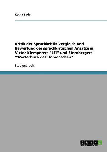 Kritik der Sprachkritik. Die sprachkritischen Ansätze in Victor Klemperers