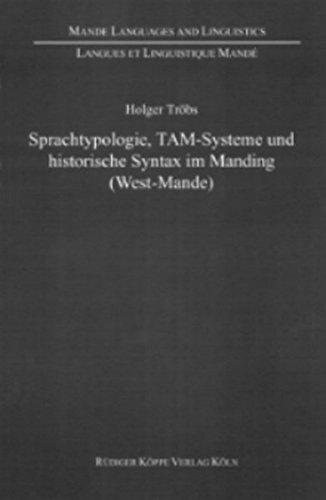 Sprachtypologie, TAM-Systeme und historische Syntax im Manding (West-Mande)