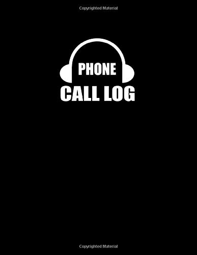 Phone Call Log: Records Sheet for Voice Mail, Track & Monitor Phone Calls & Messages For Everyone