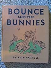 Bounce and the bunnies