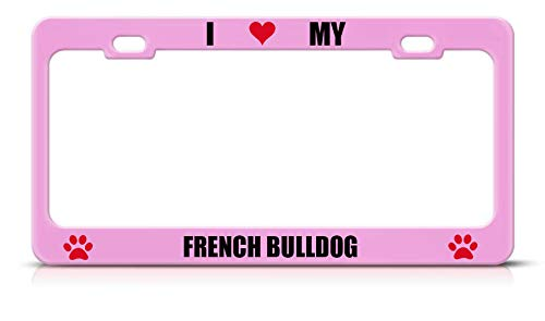 from ShopForAllYou Frame I Love My Dog French Bulldog Soft Pink Metal License Plate Frame Tag Border