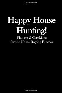 Happy House Hunting!: Planner & Checklists for the Home Buying Process | Minimalist