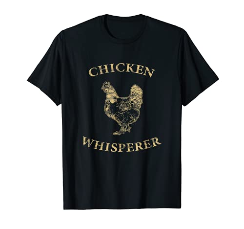 Chicken Whisperer Distressed Poultry Farmer T-Shirt