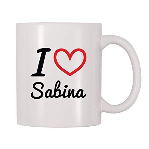 Taza de café, taza de té, taza de té, taza de café con nombre personalizado I Love Sabina, taza de té de café de 11 onzas, regalo para mujeres y hombres