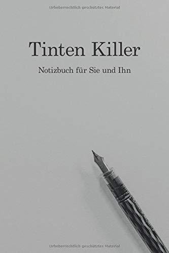 Tinten Killer: Notizbuch für Sie und Ihn: 100 Seiten reinste Linien auf weißem Papier