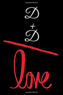 D+D=LOVE: Small Bride Journal for Notes, Thoughts, Ideas, Reminders, Lists to do, Planning, Funny Bride-to-Be or Engagement Gift