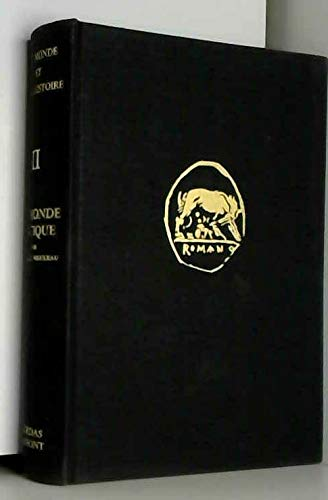 Le Monde Antique Tome II Civilisations d'Extrême Orient Le monde des barbares Rome