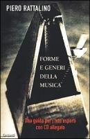 Forme e generi della musica. Una guida per i non esperti. Con CD