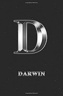 Darwin: Journal Diary | Personalized First Name Personal Writing | Letter D Initial Custom Black Galaxy Universe Stars Silver Effect Cover | Daily ... Taking | Write about your Life & Interests