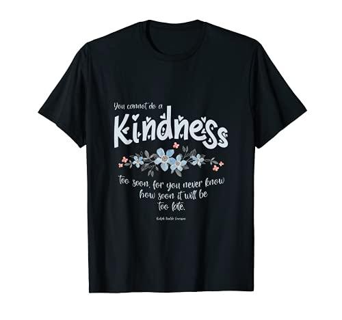 Kindness Ralph Waldo Emerson 引用句 Tシャツ
