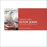I Want Love 2 / God Never Came Here / One by Elton John (2001-10-09)