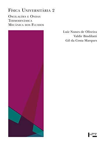 Física Universitária 2: Oscilações e Ondas, Termodinâmica, Mecânica dos Fluidos