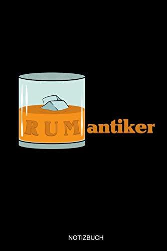Rumantiker Notizbuch: Liniertes Notizbuch A5 - Rum Liebhaber Notizheft I Alkohol Schnaps Trinken Feinschmecker Rum Trinker Geschenk