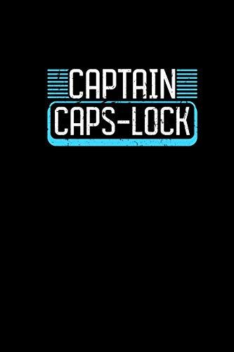 CAPTAIN CAPS-LOCK: Notebook Journal 6x9 - Funny Computer Nerd Gifts Gamer Geeks Programmer Coder