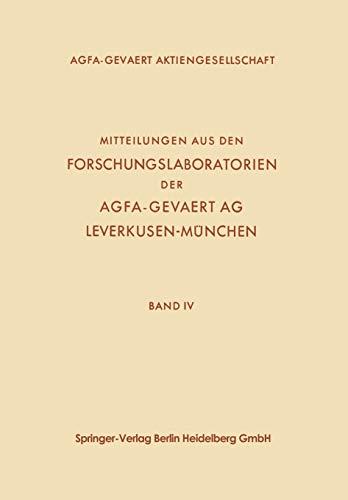 Mitteilungen aus den Forschungslaboratorien der Agfa-Gevaert AG, Leverkusen-München (German Edition): 4