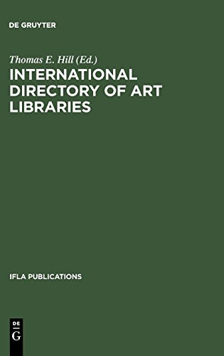 International Directory of Art Libraries (IFLA Publications, Band 82)