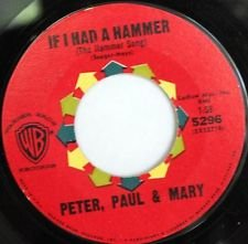 If I Had A Hammer - The Hammer Song  Gone The Rainbow