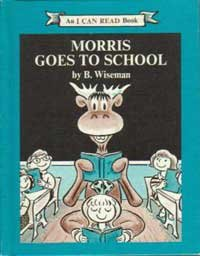 Morris Goes to School, an I Can Read Book, 1970 Harper Weekly Reader Books Edition