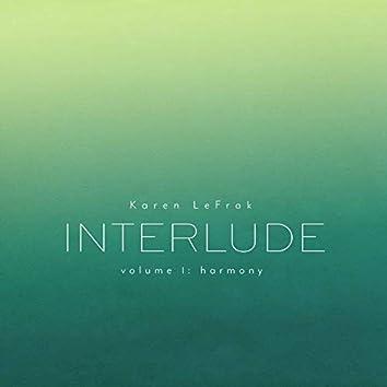 Karen LeFrak: Interlude, Vol. 1 – Harmony