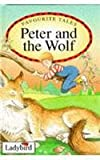 Peter and the Wolf (Favourite Tales)