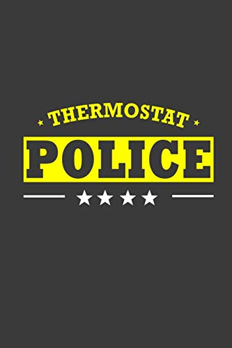 Thermostat Police: Notebook: funny thermostat police Guitar Tabs Ruled 120 pages - 6*9 inches . Best notebook for guiter lover