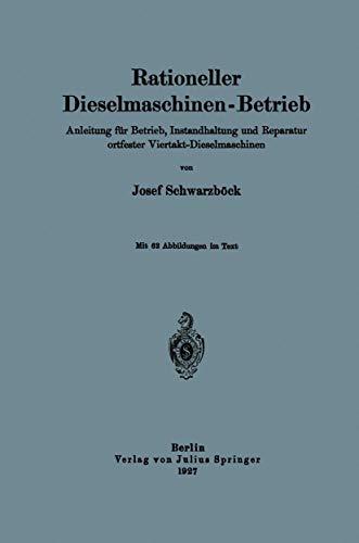 Rationeller Dieselmaschinen-Betrieb: