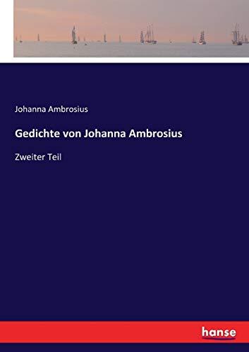Gedichte von Johanna Ambrosius: Zweiter Teil