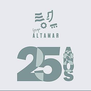 Grupo Altamar 25 años