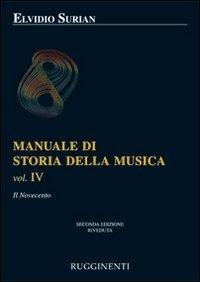 Manuale di storia della musica. Il Novecento (Vol. 4)