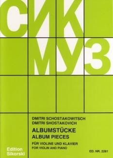 ALBUMSTUECKE - arrangiert für Violine - Klavier [Noten / Sheetmusic] Komponist: SCHOSTAKOWITSCH DMITRI
