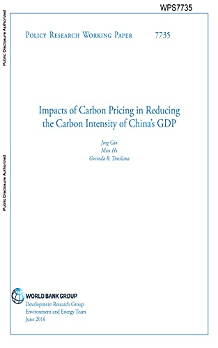 Impacts of Carbon Pricing in Reducing the Carbon Intensity of China's GDP (English Edition)