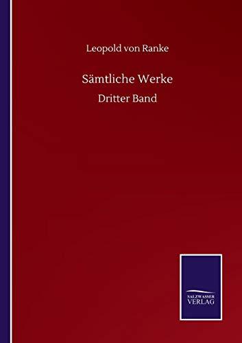 Sämtliche Werke: Dritter Band