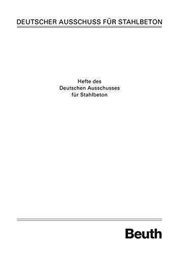 Erläuterungen zur DAfStb-Richtlinie wasserundurchlässige Bauwerke aus Beton (DAfStb-Heft)