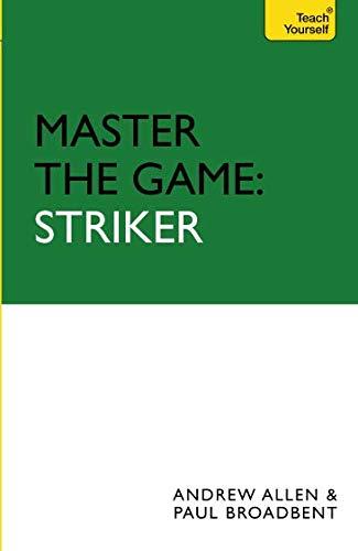 Master the Game: Striker