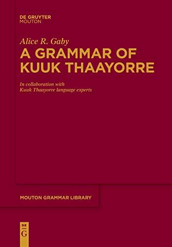 A Grammar of Kuuk Thaayorre