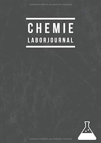 Chemie Laborjournal: Laborbuch A4 Kariert | Labor Notizbuch mit Inhaltsverzeichnis Seite | 100 Seiten | Laborjournal A4 Nummeriert | Chemistry Laboratory Notebook| Grau
