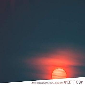 Under the Sun (feat. Karla Felecia Scaife)