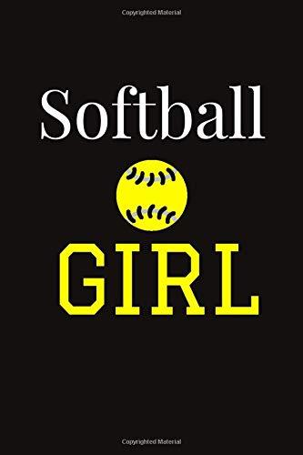 Softball GIRL: Softball Player Gifts, Cute Softball Notebook, Birthday Gift for Softball Players