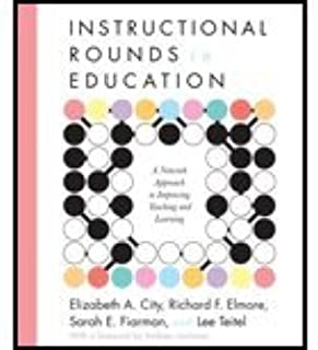 Instructional Rounds in Education (09) by City, Elizabeth A - Elmore, Richard F - Fiarman, Sarah E - T [Paperback (2009)]