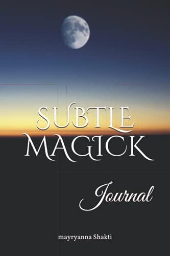 Subtle Magick: Journal