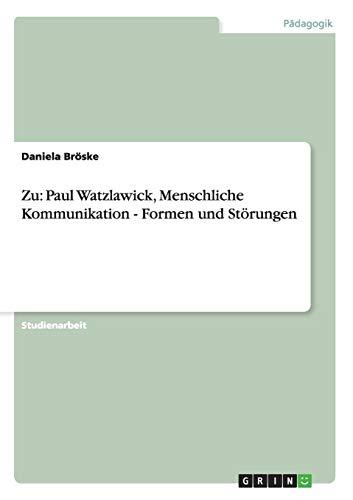 Zu Paul Watzlawicks