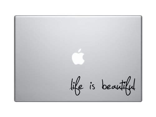 Life is Beautiful Decal for a Phone Laptop Car Skin