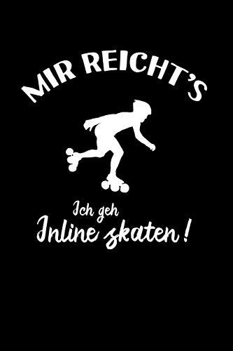 Inline Skates: Ich geh Inline Skaten!: Notizbuch / Notizheft für Inliner Aggressive Skates Speedskates A5 (6x9in) dotted Punktraster