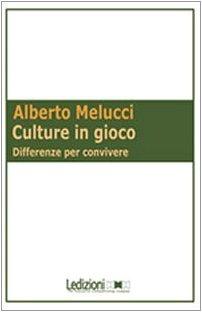Culture in gioco. Differenze per convivere